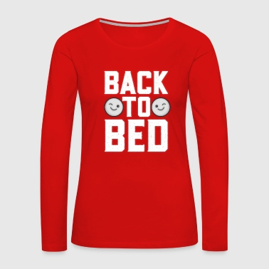 Back To Bed Wink - Women's Premium Long Sleeve T-Shirt
