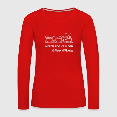 Locomotive Funny Steam Train Shirt Locomotive Driver Gift - Women's Premium Long Sleeve T-Shirt