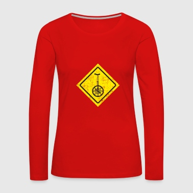 Funny Unicycle Yellow Traffic Sign - Women's Premium Long Sleeve T-Shirt
