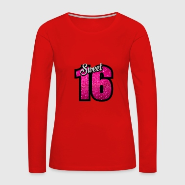sweet sixteen birthday - Women's Premium Long Sleeve T-Shirt