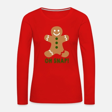 Ginger Broken Ginger Bread Man Oh Snap Christmas Gift - Women's Premium Long Sleeve T-Shirt
