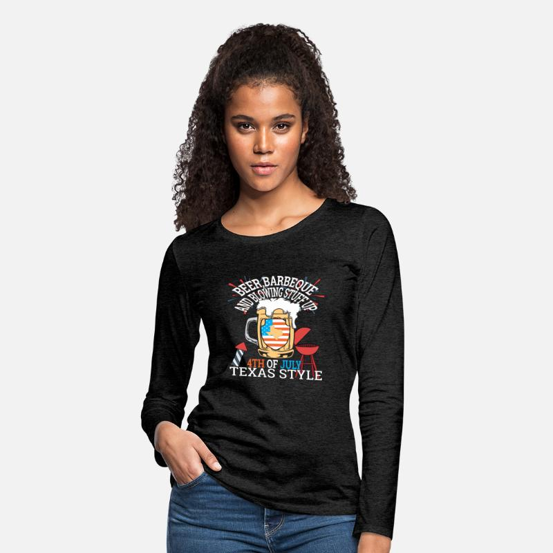 3870e534 Beer BBQ And Blowin Stuff Up 4th Of July Texas Women's Premium Long Sleeve  T-Shirt - charcoal gray