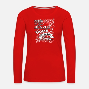 Heaven Husband heaven in my home white - Women's Premium Long Sleeve T-Shirt