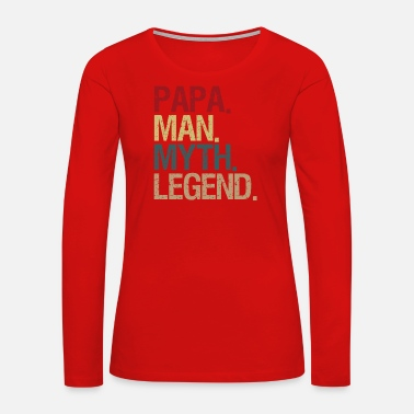 Papaw Mens Papa Man Myth Legend Shirt For Mens Dad - Women's Premium Long Sleeve T-Shirt