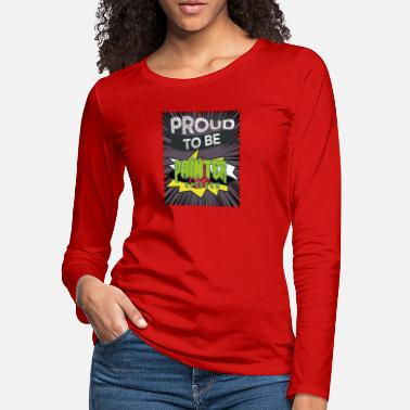 Search Proud to be painter citizen - Women's Premium Longsleeve Shirt