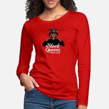 Ebony Black Queens Graduate In 2019 - Women's Premium Longsleeve Shirt