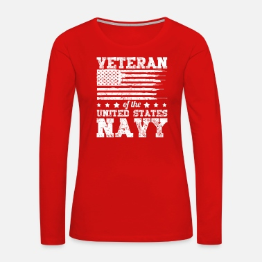 Us Veteran of the United States Navy T-Shirt - Women's Premium Long Sleeve T-Shirt