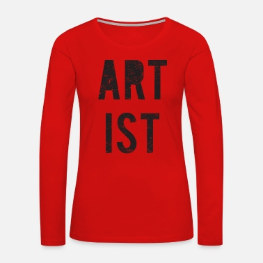 Artist Artist - Women's Premium Long Sleeve T-Shirt