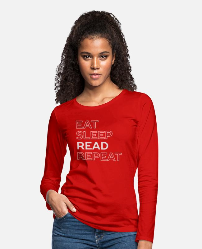 Read Long-Sleeved Shirts - I Read All Day - Women's Premium Longsleeve Shirt red