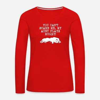 Rugby My Aunt Plays Rugby - Women's Premium Long Sleeve T-Shirt