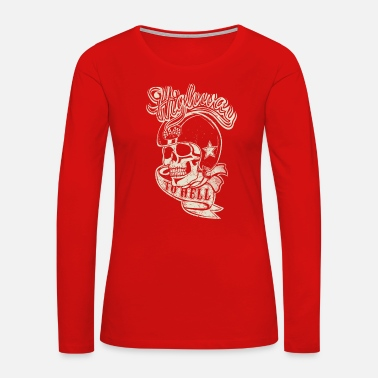Highway To Hell Highway to hell - Women's Premium Long Sleeve T-Shirt