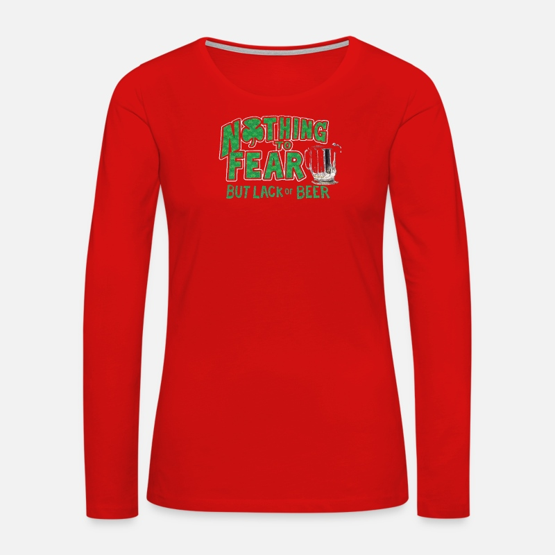 Movie Long sleeve shirts - Nothing to Fear Lack of Beer - Women's Premium Longsleeve Shirt red
