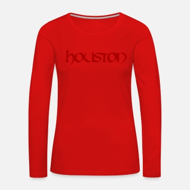 Houston Houston red lettering gift gift idea - Women's Premium Long Sleeve T-Shirt