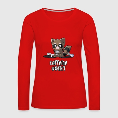 Caffeine Addict - Women's Premium Long Sleeve T-Shirt
