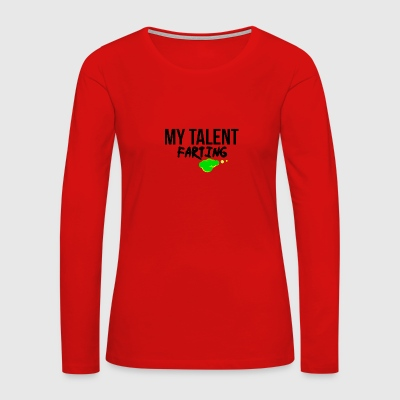 Farting talent - Women's Premium Long Sleeve T-Shirt