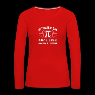 Ultimate pi day 2015 - Women's Premium Long Sleeve T-Shirt