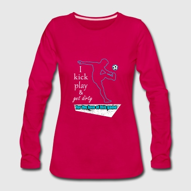 Kicking - Women's Premium Long Sleeve T-Shirt