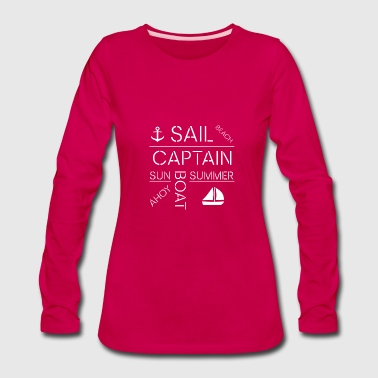 sail captain ahoy boat summer sun beach - Women's Premium Long Sleeve T-Shirt