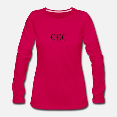 Euro Euro - Women's Premium Long Sleeve T-Shirt