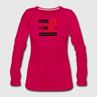 45 Years Brithday Designs - Women's Premium Long Sleeve T-Shirt