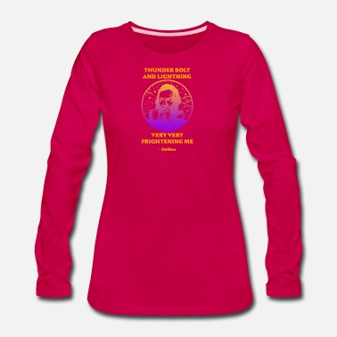 Lightning Science Galileo Thunder Bolt Lightning Frightening - Women's Premium Longsleeve Shirt