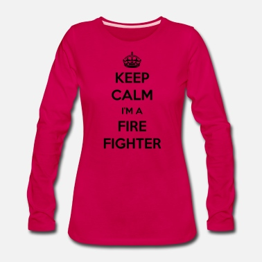 Pillow KEEP CALM I'M A FIREFIGHTER - Women's Premium Longsleeve Shirt