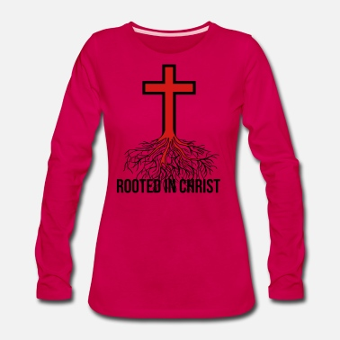 Religious Rooted in Christ, christian, Religious quote - Women's Premium Longsleeve Shirt