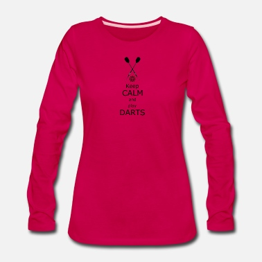 Hits Keep calm and play Darts - Women's Premium Long Sleeve T-Shirt
