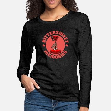 Sweet Bitter Sweet Memories Red Gloomy Sunday Giftidea - Women's Premium Longsleeve Shirt