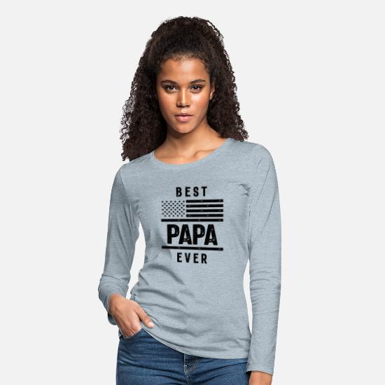 Parent Long-Sleeve Shirts - Best Papa Ever American Flag USA Flag T Shirt Gift - Women's Premium Longsleeve Shirt heather ice blue