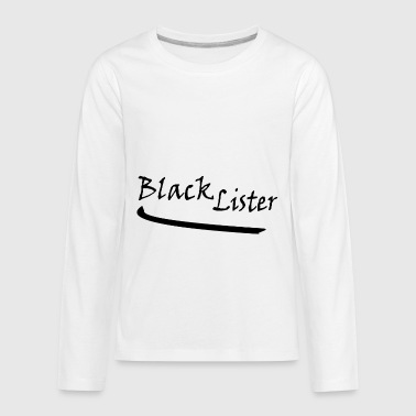 blacklister - Kids' Premium Long Sleeve T-Shirt