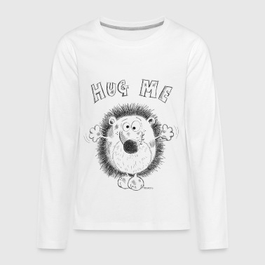 Hug Me Hedgehog - Hedgehogs - Cartoon - Gift - Kids' Premium Long Sleeve T-Shirt