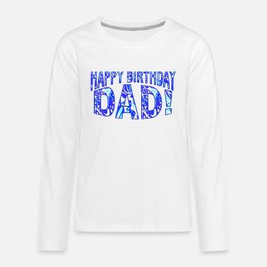 Wordtease HAPPY BIRTHDAY DAD Ollage Bluz