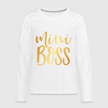 Mini Boss - Kids' Premium Long Sleeve T-Shirt
