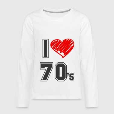 70s I love 70's! - Kids' Premium Long Sleeve T-Shirt