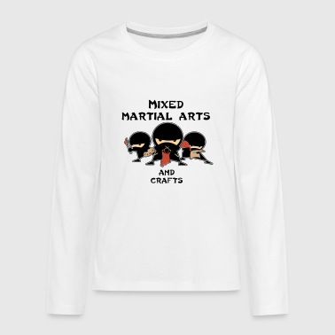 Mixed Martial Arts and Crafts - Kids' Premium Long Sleeve T-Shirt