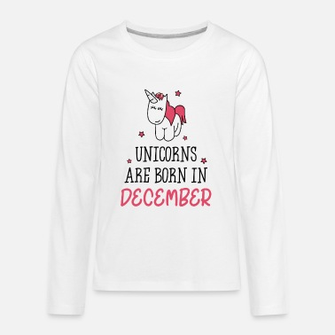 Unicorns are born in December  - Kids' Premium Long Sleeve T-Shirt
