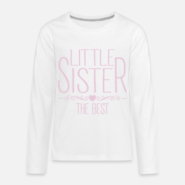 Little Sister Little Sister - Kids' Premium Long Sleeve T-Shirt