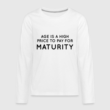 Maturity - Kids' Premium Long Sleeve T-Shirt