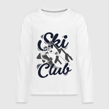 Skiclub Skiing Ski Holidays - Kids' Premium Long Sleeve T-Shirt
