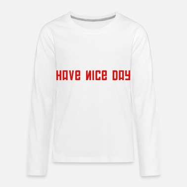 Fps Russia FPS Russia Have Nice Day MP Long Sleeve Shirts - Kids' Premium Longsleeve Shirt