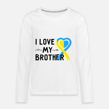 Down Down Syndrome Awareness I Love My Brother - Kids' Premium Longsleeve Shirt