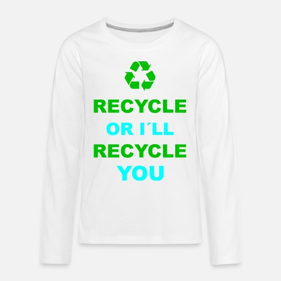 Nature T-Shirts - Recycle recycling environment environmental gift - Kids' Premium Longsleeve Shirt white