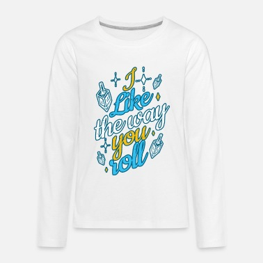 Hanukkah I Like The Way You Roll Funny Jewish Holi - Kids' Premium Longsleeve Shirt