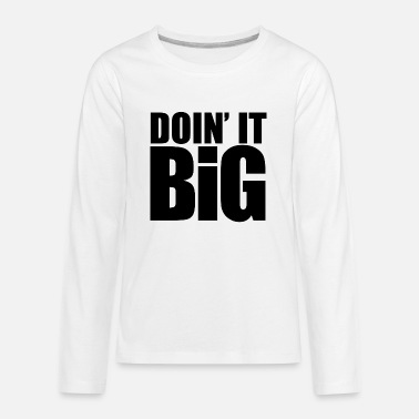 Yeezy doin-it-big-black - Kids' Premium Longsleeve Shirt