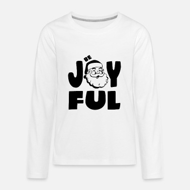 Joyful Be Joyful - Kids' Premium Longsleeve Shirt