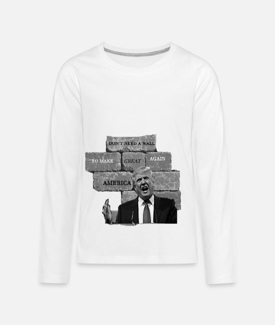 Red Long-Sleeved Shirts - Trump Doesn't Need A Wall To Make America Great. - Kids' Premium Longsleeve Shirt white