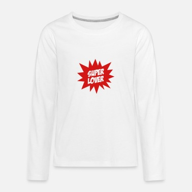 Romantic Joke Darling Super Lover - Kids' Premium Longsleeve Shirt