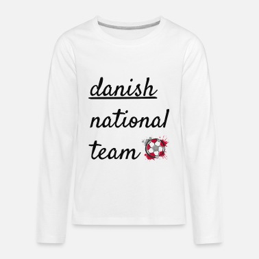 National Team danish national team - Kids' Premium Longsleeve Shirt
