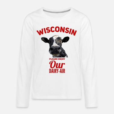 Wisconsin Funny Wisconsin Please enjoy our DairyAir - Kids' Premium Longsleeve Shirt